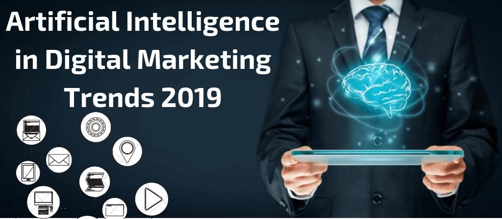 Artificial-Intelligence-in-Digital-Marketing-Trends-2019